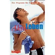 Aktiv Leben!: Das Programm Fur Schwule AB 35 (Taschenbuch)