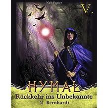 Der Hexer von Hymal, Buch V: Rückkehr ins Unbekannte: Fantasy Made in Germany