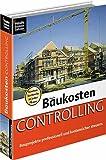 Baukosten Controlling 4.0, 1 CD-ROM Bauprojekte professionell und kostensicher steuern. Für Windows 98/2000/ME/XP. Neu: Fachinfo mit Lexikon, Musterschreiben und Gesetzen