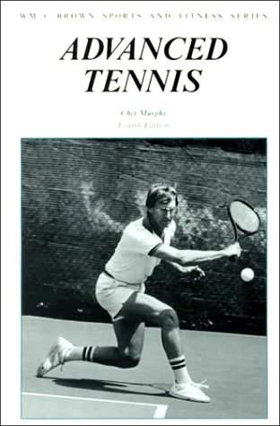 Advanced Tennis 4e (WM C BROWN SPORTS AND FITNESS SERIES) por Murphy