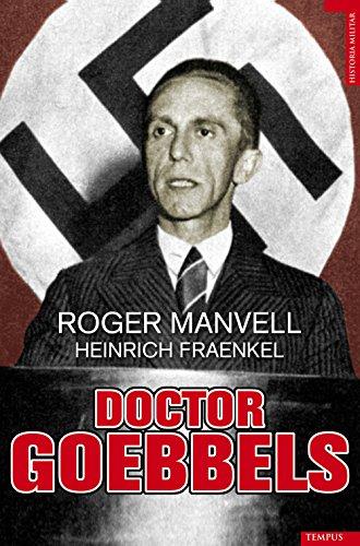 Doctor Goebbels por Roger Manvell
