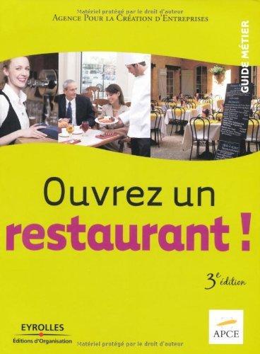 Ouvrez un restaurant ! (Guide métier) (French Edition)