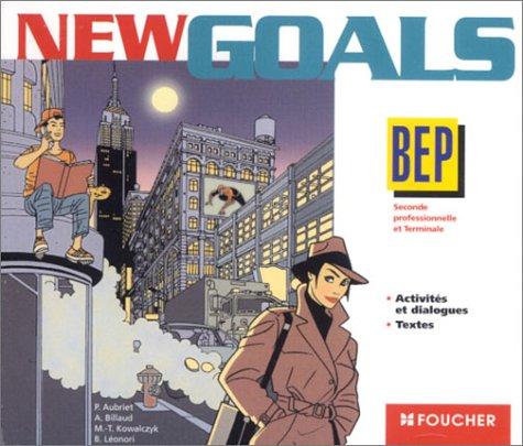 New Goals : BEP, seconde et terminale (CD audio)