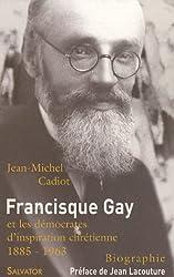 Francisque Gay (1885-1963) et les démocrates d'inspiration chrétienne