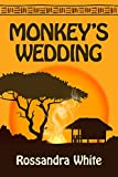 Front cover for the book Monkey's Wedding by Rossandra White