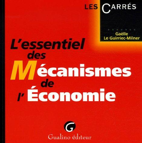 L'essentiel des Mécanismes de l'Economie