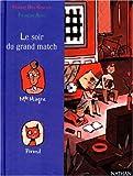 """Afficher """"Le soir du grand match"""""""
