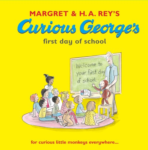 Curious George's First Day of School (Curious George Book & CD)