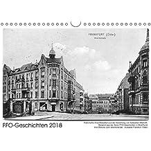 FFO-Geschichten. Historische Ansichtskarten aus Frankfurt (Oder) (Wandkalender 2018 DIN A4 quer): Bekannt aus der Serie FFO-Geschichten aus BlickPunkt ... (Monatskalender, 14 Seiten ) (CALVENDO Orte)