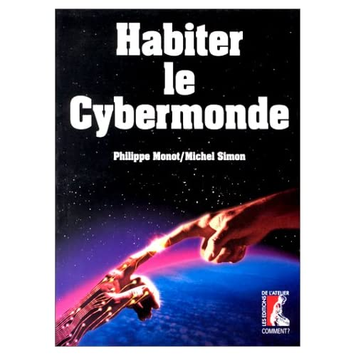 Habiter le cybermonde