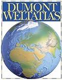 DUMONT Weltatlas. Der Atlas für das 21. Jahrhundert