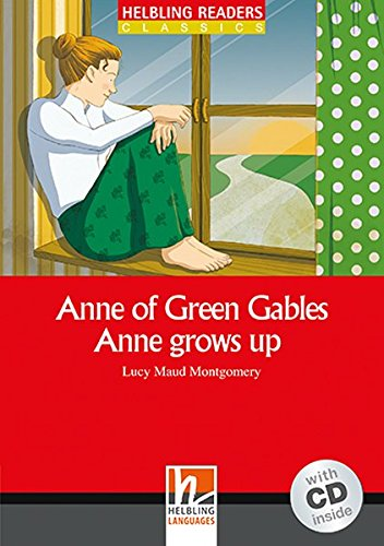 Anne Green Gables. Anne Grows Up
