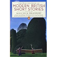 The Penguin Book of Modern British Short Stories by Malcolm Bradbury (1988-02-25)
