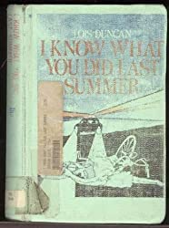 I Know What You Did Last Summer by Lois Duncan (1973-10-05)