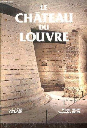 Le Château du Louvre par Michel Fleury