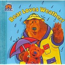 Bear Loves Weather (Bear in the Big Blue House (Board Books Simon & Shuster)) by Janelle Cherrington (2000-02-01)