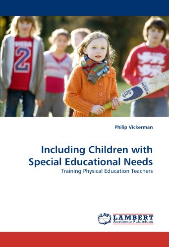 Including Children with Special Educational Needs: Training Physical Education Teachers