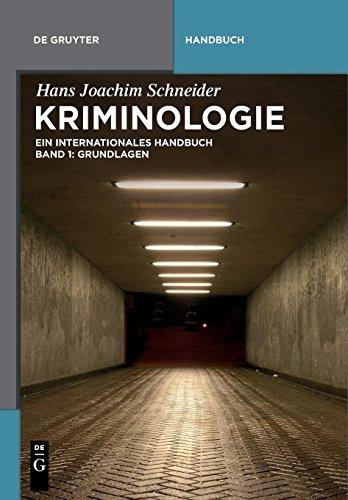 Hans Joachim Schneider: Kriminologie: Grundlagen (De Gruyter Handbuch)