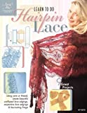 Learn to Do Hairpin Lace (Annie's Attic: Crochet)