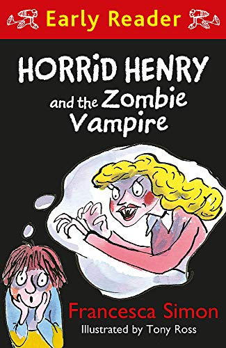 Horrid Henry and the Zombie Vampire (Horrid Henry Early Reader, Band 40) (Los Simpson Halloween Zombies)