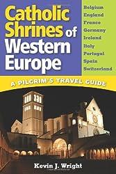 Catholic Shrines of Western Europe