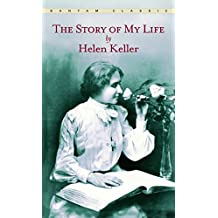The Story Of My Life (A Bantam Classic)