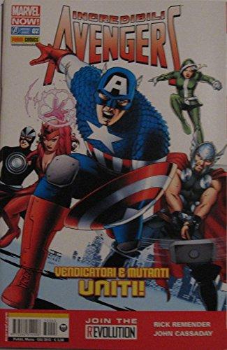 Incredibili Avengers. Vendicatori e mutanti uniti! n°2