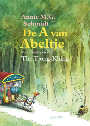 De A van Abeltje par Annie M.G. Schmidt,Thé Tjong-Khing