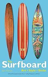 Surfboard: Art, Style, Stoke