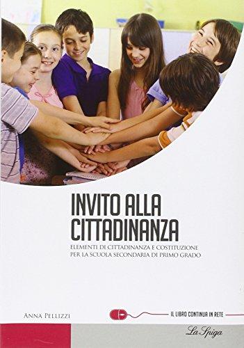 Invito alla cittadinanza. Con espansione online. Per la Scuola media