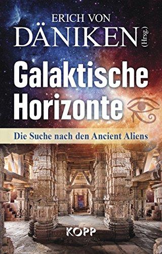 Horizontes Galácticos: La Búsqueda de los Antiguos Aliens de Erich Von Däniken