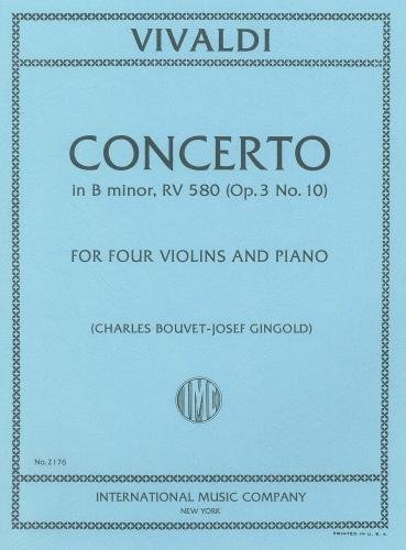 Vivaldi: Concerto in B minor RV580 (Op.3 No. 10) (Four Violins & Piano)