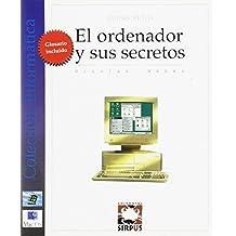 Ordenador Y Sus Secretos,El (BAÏBARS BOOKS INFORMÁTICA)