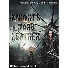 Knights in Dark Leather (Higher Ground Book 2)
