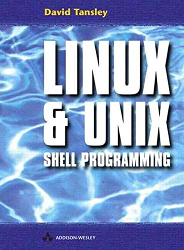 [(LINUX and UNIX Shell Programming)] [By (author) David Tansley] published on (January, 2000) par David Tansley