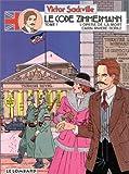Victor Sackville, l'espion de Georges V, tome 1 : Le code Zimmermann, épisode 1 : L'opéra de la mort