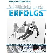 Spuren des Erfolgs: Vom Skifahren zum Skisprung, vom Erzgebirge in die Welt