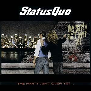 The Party Ain't Over Yet (Deluxe Edition)