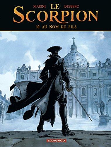 Le Scorpion - tome 10 - Au nom du fils par Desberg Stephen