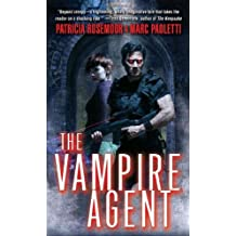 The Vampire Agent (Annals of Alchemy and Blood) by Patricia Rosemoor (2009-06-01)