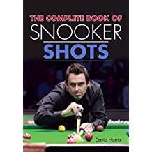 Complete Book of Snooker Shots