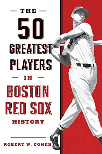 50 Greatest Players in Boston Red Sox History, The (Geschichte Der Boston Red Sox)