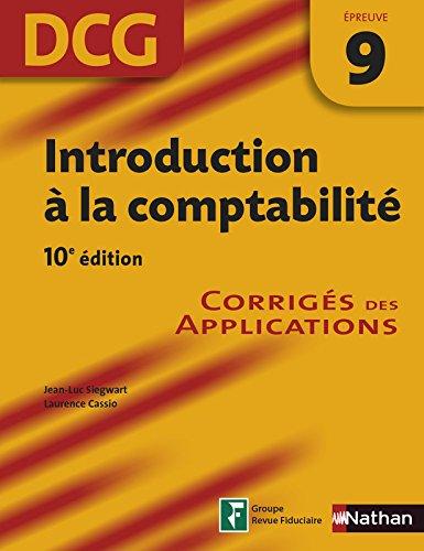 Introduction à la comptabilité - Corrigés des applications