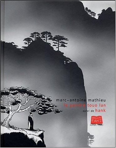 Le peintre Touo-Lan suivi de Hank
