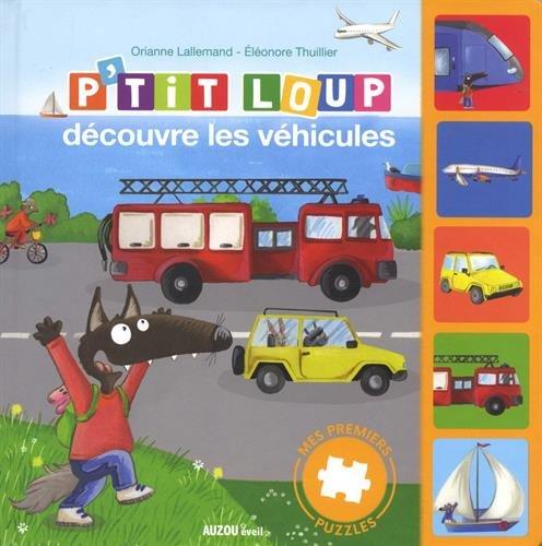 Auzou - Mes premiers puzzles - P'tit Loup et les véhicules