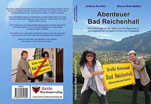 Abenteuer Bad Reichenhall: autobiografischen Kurzgeschichten und Fotografien