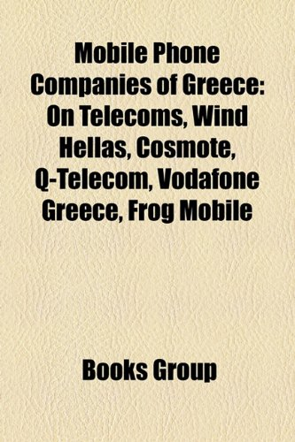 mobile-phone-companies-of-greece-on-telecoms-wind-hellas-cosmote-q-telecom-vodafone-greece-frog-mobi