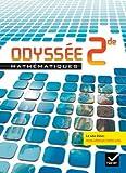 Odyssée Mathématiques  2e : Livre de l'élève, format compact, programme 2009