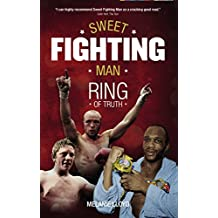 Sweet Fighting Man: Ring of Truth (English Edition)