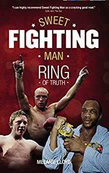 Sweet Fighting Man: Ring of Truth by [Lloyd, Melanie]
